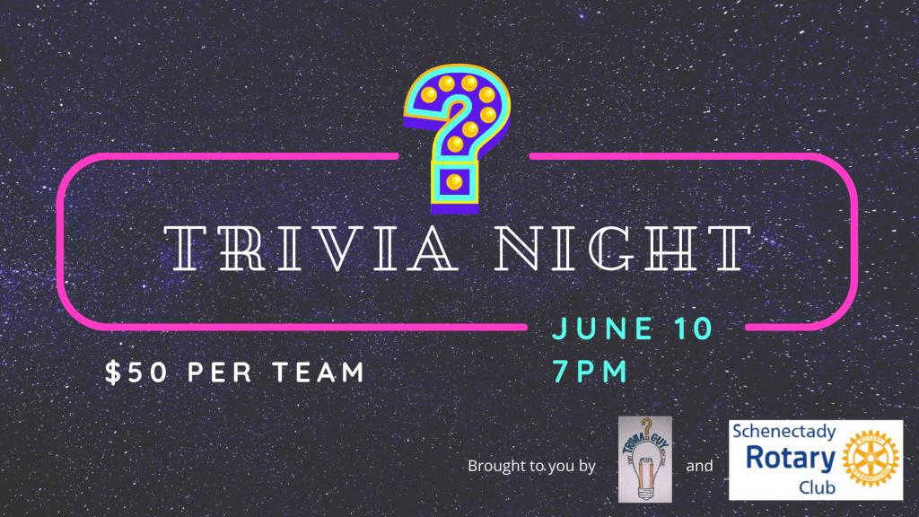 Trivia Night June 10 7pm $50 per team